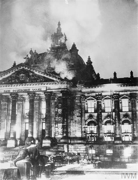THE REICHSTAG FIRE, GERMANY, 1933 | Imperial War Museums