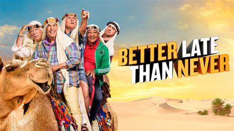 Watch Better Late Than Never Episodes - NBC