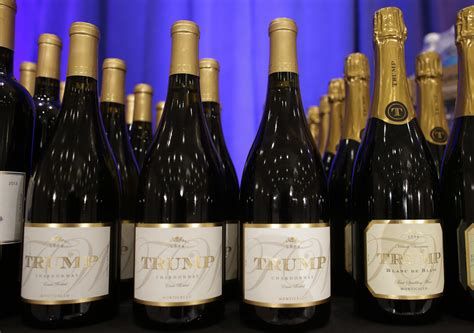 Trump wines are pretty good, but I can't put them on