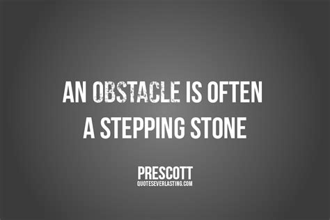 50 Great Overcoming Obstacles Quotes To Help You Motivate